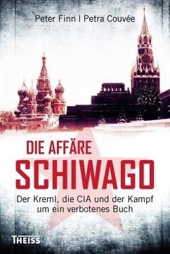 Finn, Peter/ Couvée, Petra – Die Affaire Schiwago