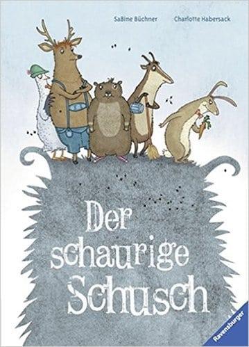 Büchner, Sabine/ Habersack, Charlotte – Der schaurige Schusch