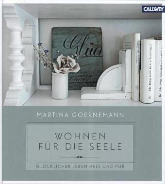 Goernemann, Martina – Wohnen für die Seele