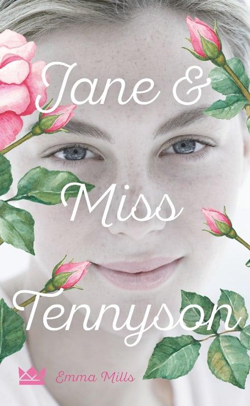 Mills, Emma – Jane & Miss Tennyson