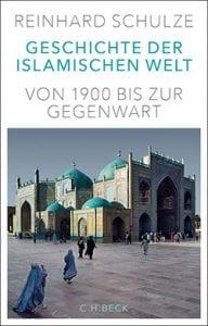 Unsere Buchtipps: Reinhard Schulze - Geschichten der islamischen Welt