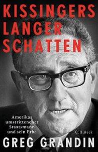 Unsere Buchtipps: Greg Grandin - Kissingers langer Schatten