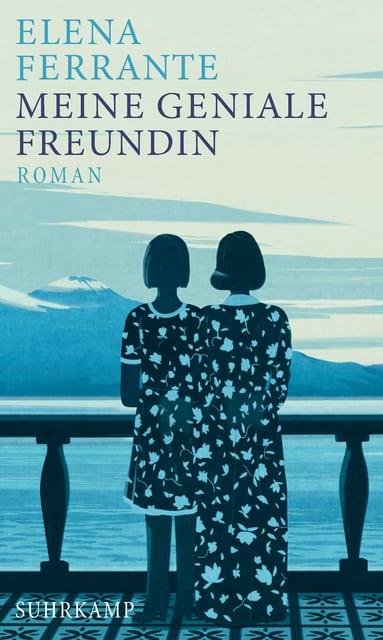 Ferrante, Elena – Meine geniale Freundin