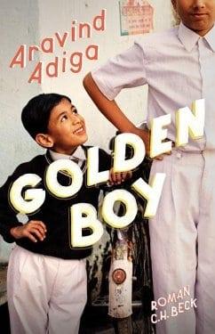 Adiga, Aravind – Golden Boy