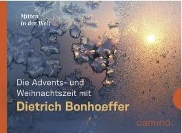 die-advents-und-weihnachtszeit-mit-dietrich-bonhoeffer