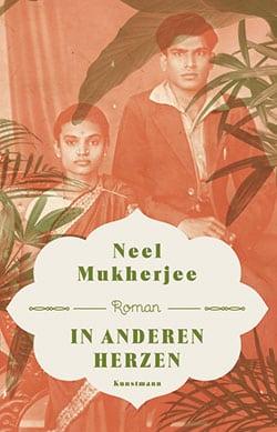 Mukherjee, Neel- In anderen Herzen