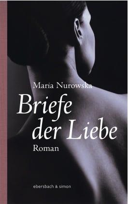 Nurowska, Maria – Briefe der Liebe