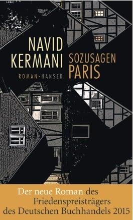 Kermani, Navid – Sozusagen Paris