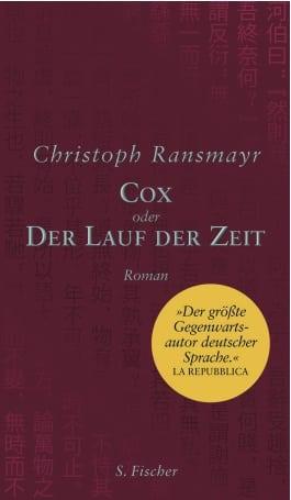 Ransmayr, Christoph – Cox oder Der Lauf der Zeit