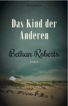 Roberts, Bethan – Das Kind der Anderen