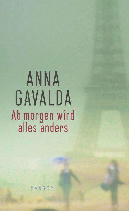 Gavalda, Anna – Ab morgen wird alles anders