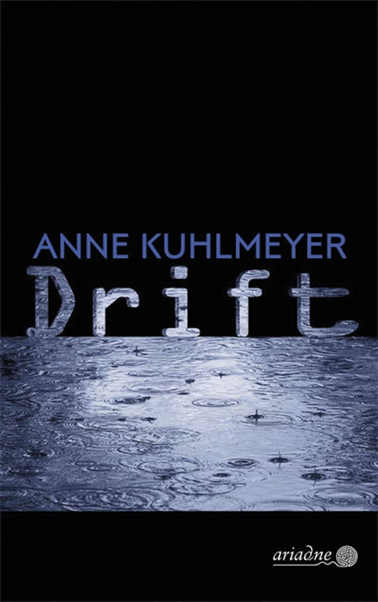 Kuhlmeyer, Anne – Drift