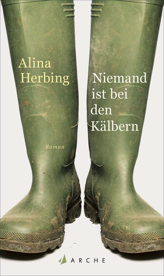 Herbing, Alina – Niemand ist bei den Kälbern