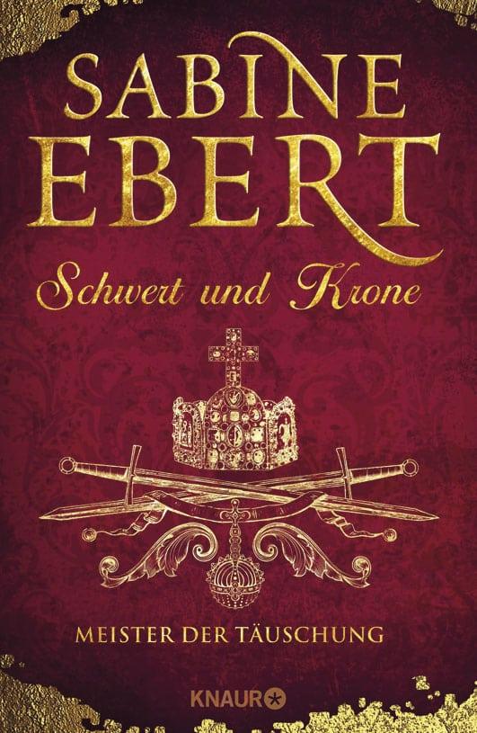 Ebert, Sabine – Schwert und Krone