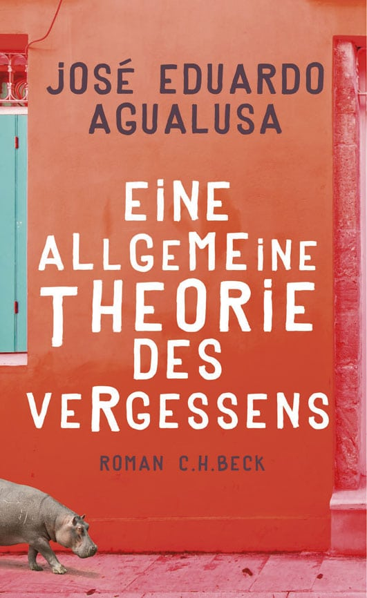 Eduardo Agualusa, José – Eine allgemeine Theorie des Vergessens