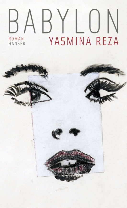 Reza, Yasmina – Babylon