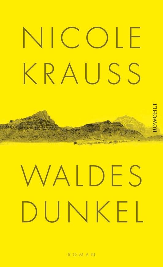 Krauss, Nicole – Waldes Dunkel