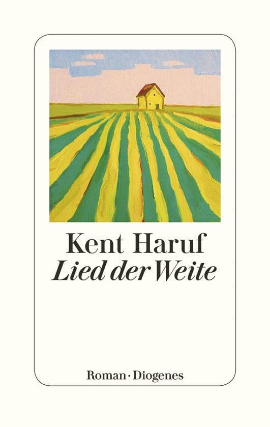Haruf, Kent – Lied der Weite