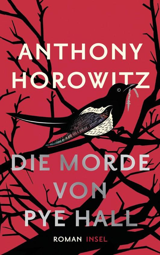 Horowitz, Anthony – Die Morde von Pye Hall