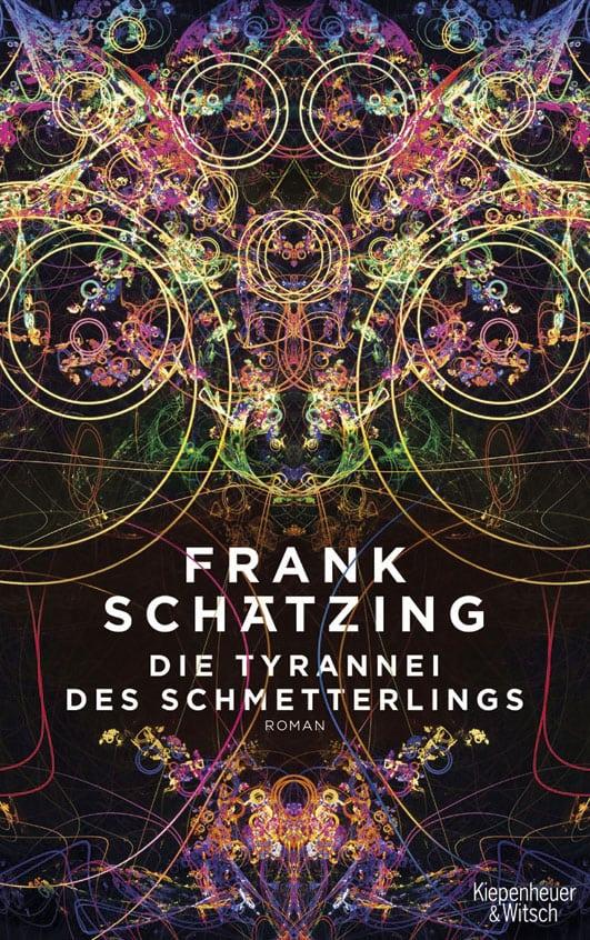 Schätzing, Frank – Die Tyrannei des Schmetterlings