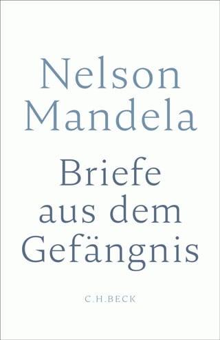 Mandela, Nelson – Briefe aus dem Gefängnis
