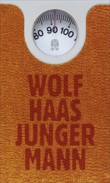 Haas, Wolf – Junger Mann