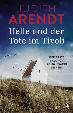 Arendt, Judith – Helle und der Tote im Tivoli