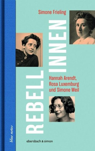 Frieling, Simone – Rebellinnen