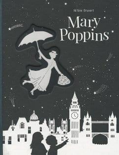 Druvert, Hélène – Mary Poppins