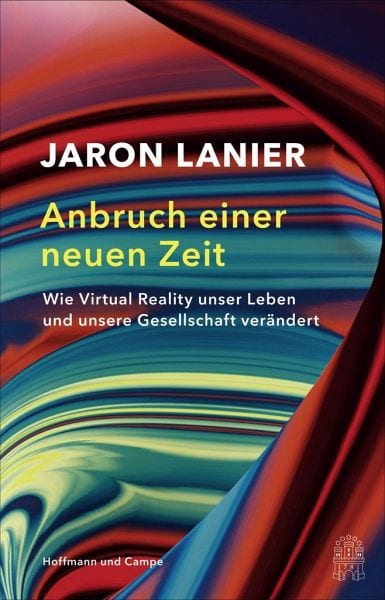 Lanier, Jaron – Anbruch einer neuen Zeit