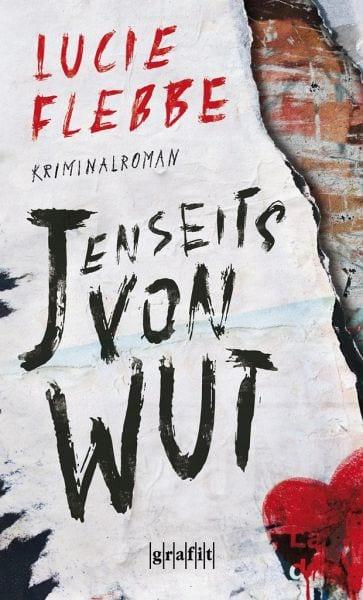 Flebbe, Lucie – Jenseits von Wut
