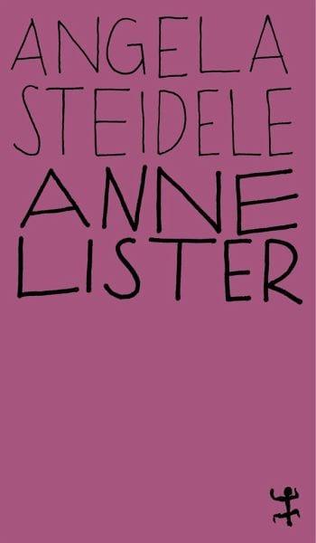 Steidele, Angela – Anne Lister