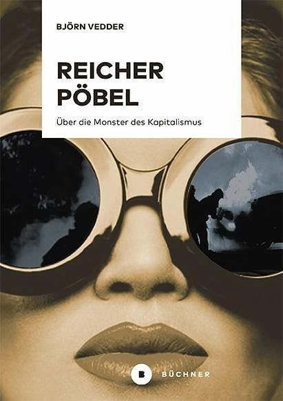 Vedder, Björn- Reicher Pöbel