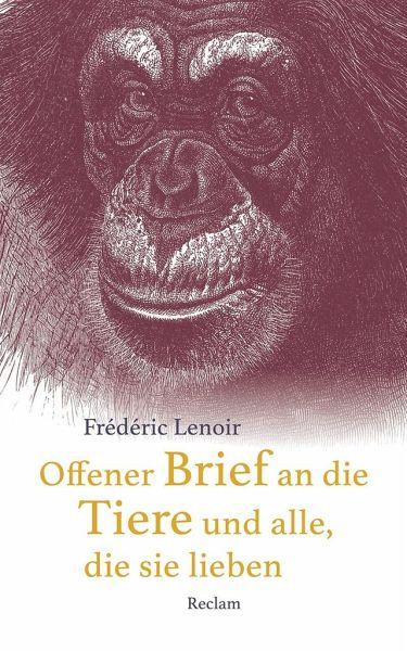 Frédéric Lenoir – Offener Brief an die Tiere und alle, die sie lieben