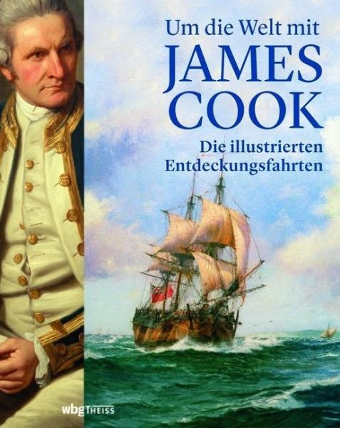 Thomas, Nicholas (Hg.) – Um die Welt mit James Cook