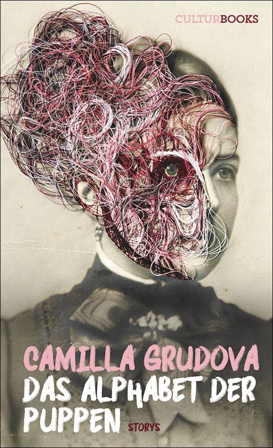 Grudova, Camilla – Das Alphabet der Puppen