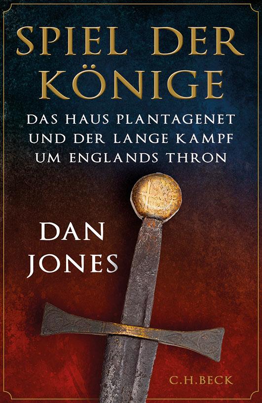 Jones, Dan – Spiel der Könige