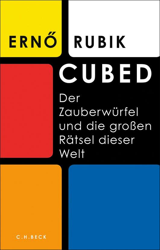 Rubik, Ernö – Cubed