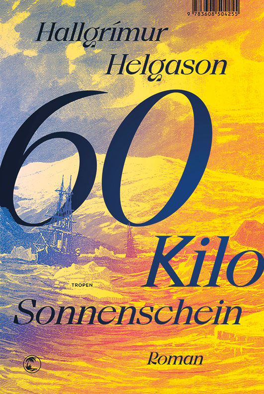 Helgason, Hallgrímur – 60 Kilo Sonnenschein