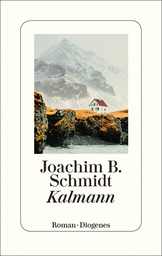 Schmidt, Joachim B. – Kalmann