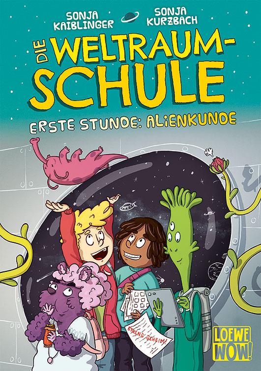 Kaiblinger, Sonja / Kurzbach, Sonja – Die Weltraumschule