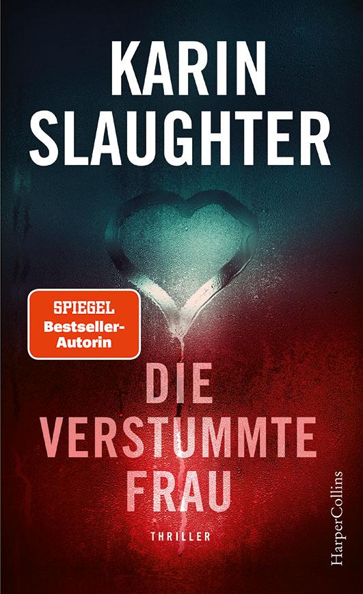 Slaughter, Karin – Die verstummte Frau