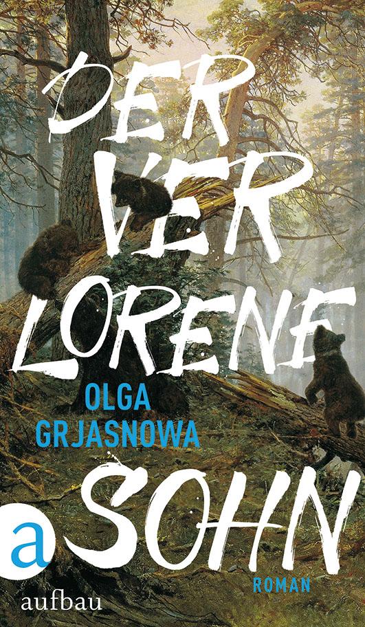 Grjasnowa, Olga – Der verlorene Sohn