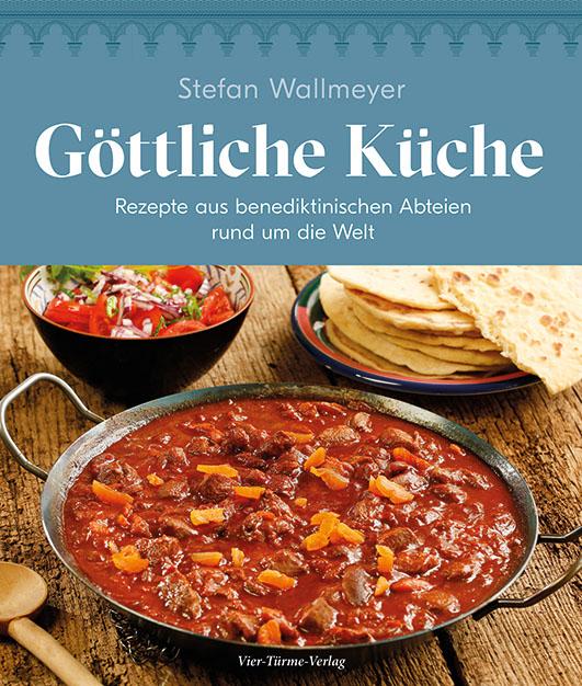 Wallmeyer, Stefan – Göttliche Küche