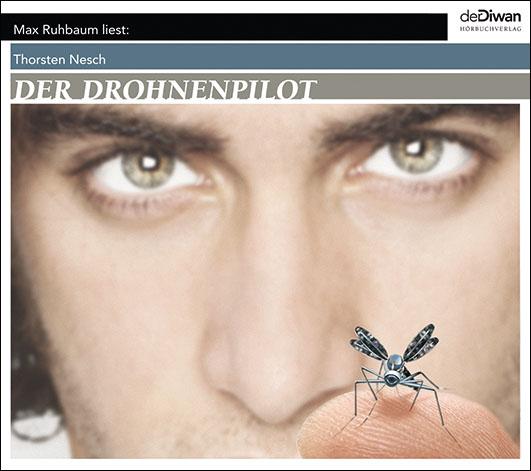 Nesch, Thorsten – Der Drohnenpilot
