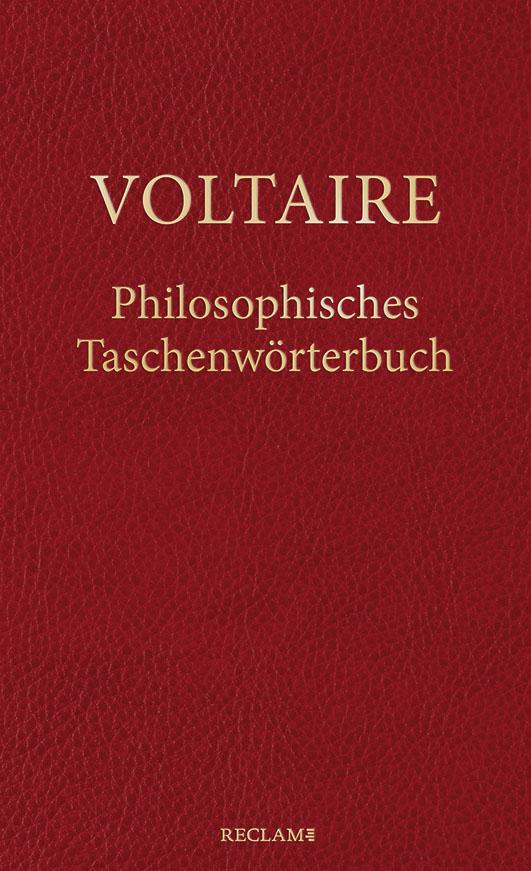 Voltaire – Philosophisches Taschenwörterbuch