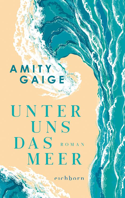 Gaige, Amity – Unter uns das Meer