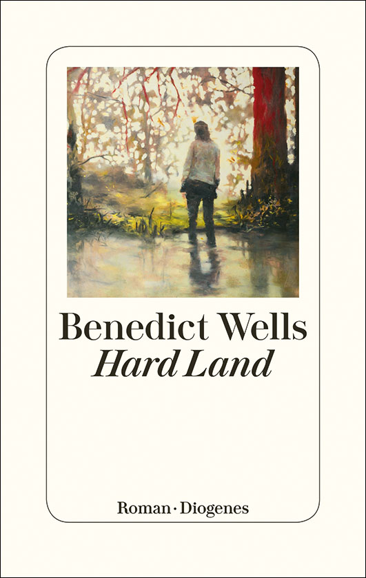 Wells, Benedict – Hard Land