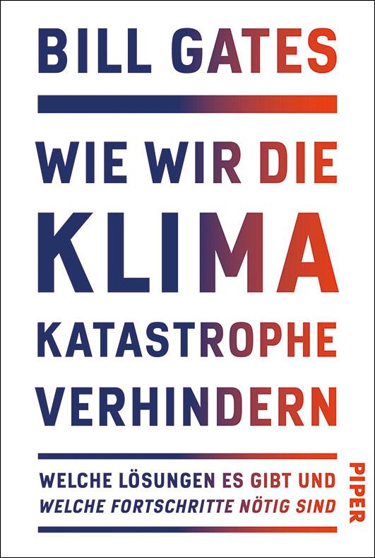 Gates, Bill – Wie wir die Klimakatastrophe verhindern