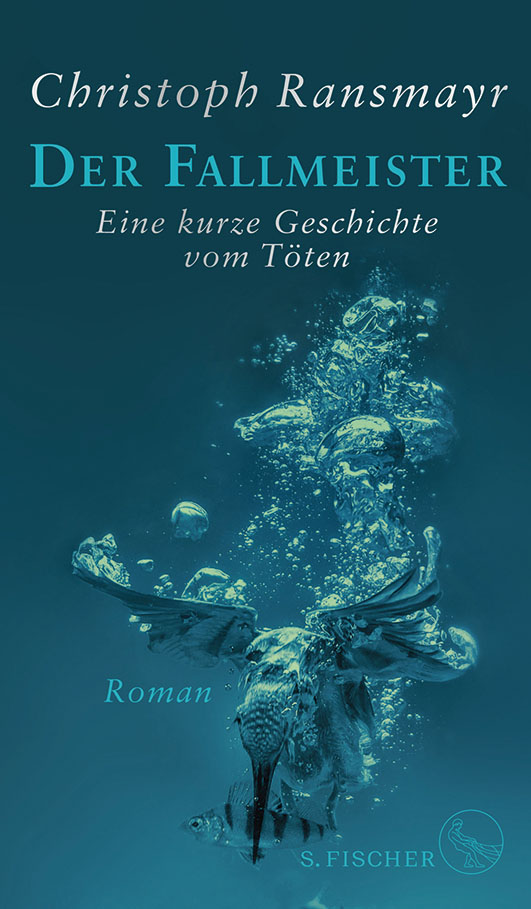 Ransmayr, Christoph – Der Fallmeister
